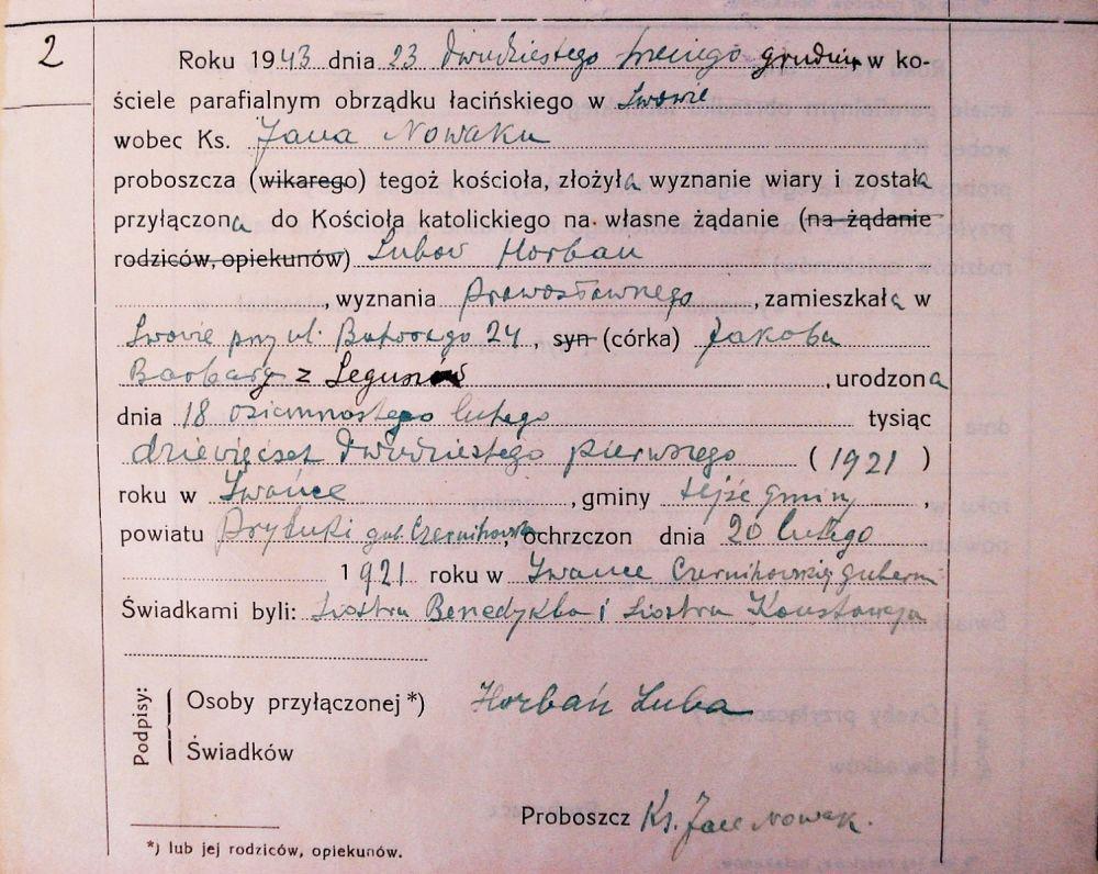 Вот так выглядит акт принятия католичества жительницей Львова Любовью Горбань (Lubow Horban) 23 декабря 1943 г. в Луцкой диецезии.